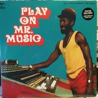 VA / Play On Mr. Music: Lee Perry Black Ark Days