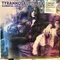 Tyrannosaurus Rex / Elemental Child... Live
