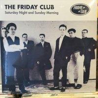 The Friday Club / Saturday Night And Sunday Morning