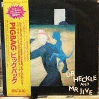 Pigbag / Dr Heckle And Mr Jive