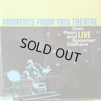 Dan Penn And Spooner Oldham / Moments From This Theatre