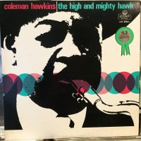 Coleman Hawkins / The High And Mighty Hawk