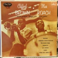 Clifford Brown And Max Roach / Clifford Brown And Max Roach