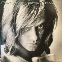 Eddie Money / Playing For Keeps
