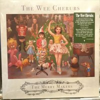 The Wee Cherubs / The Merry Makers