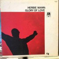 Herbie Mann / Glory Of Love