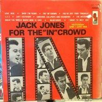 "Jack Jones / For The ""In"" Crowd"