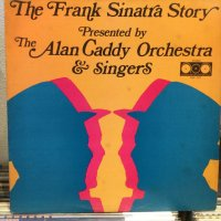 The Alan Caddy Orchestra & Singers / The Frank Sinatra Story