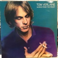 Tom Verlaine / Words From The Front