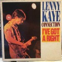 Lenny Kaye Connection / I've Got A Right
