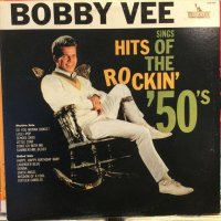 Bobby Vee / Sings Hits Of The Rockin' '50's