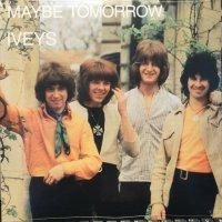 The Iveys / Maybe Tomorrow