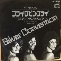 Silver Convention / Fly, Robin, Fly