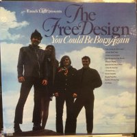 The Free Design / You Could Be Born Again