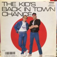 Chance / The Kid's Back In Town