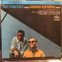 Nat King Cole + George Shearing / Nat King Cole Sings, George Shearing Plays