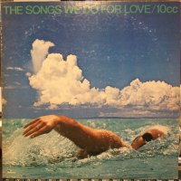 10cc / The Songs We Do For Love