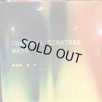Trashcan Sinatras / Ways