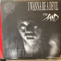 The Mad / I Wanna Be A Devil