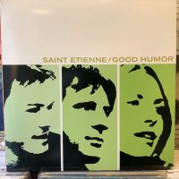 Saint Etienne / Good Humor