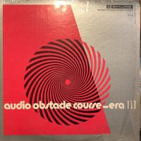 VA / Audio Obstacle Course - Era III