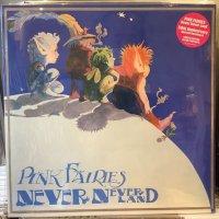 Pink Fairies / Never-Neverland