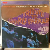 Newport Parker Tribute All Stars / Tribute To Charlie Parker From The Newport Jazz Festival