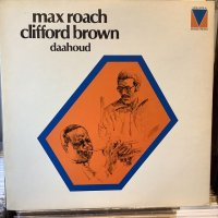 Max Roach, Clifford Brown / Daahoud