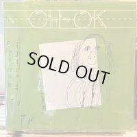 Oh-OK / The Complete Reissue