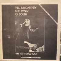 Paul McCartney And Wings / Fly South, The 1975 World Tour