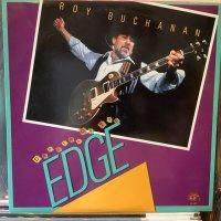 Roy Buchanan / Dancing On The Edge