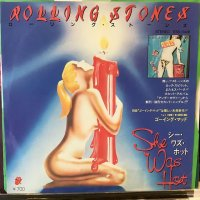 The Rolling Stones / She Was Hot