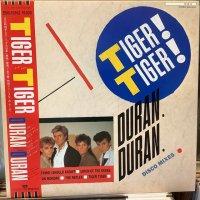 Duran Duran / Tiger! Tiger!