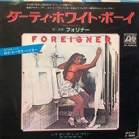 Foreigner / Dirty White Boy