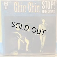 Chin-Chin / Stop! Your Crying
