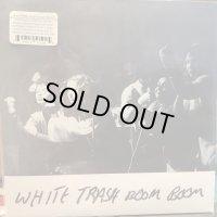 White Trash Boom-Boom / White Trash Boom-Boom