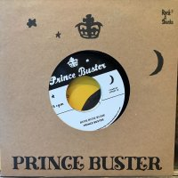 Prince Buster / Rude Rude Rudie (Don't Throw Stones)